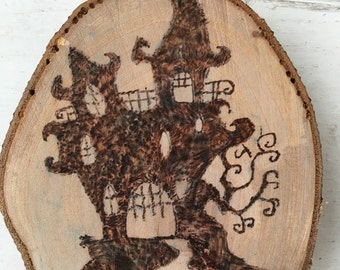 Wood Burned Haunted House sign, wall art, pyrography