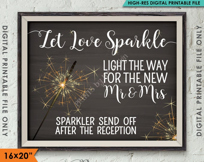 "Sparkler Send Off Sign, Let Love Sparkle Light the Way after the Reception, 8x10""/16x20"" Chalkboard Style Instant Download Printable File"