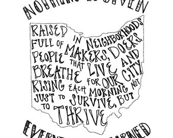 Nothing is Given, Everything is Earned. Print of Original Artwork.