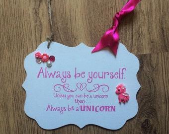 Large unicorn quote plaque