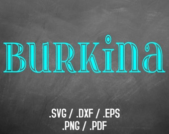 Burkina Outline Font Design Files For Use With Your Silhouette Studio Software, DXF Files, SVG Font, EPS File, Svg Font, Wedding Silhouette
