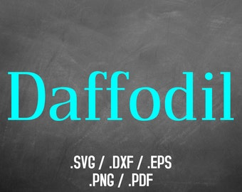 Daffodil Font Design Files For Use With Your Silhouette Studio Software, DXF Files, SVG Font, EPS Files, Svg Fonts, Silhouette Font