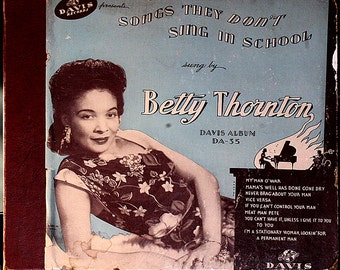 PRICE REDUCED! Songs They Don't Sing in School - Betty Thornton, Joe Davis, 78 RPM Record Album-  Risque Jump Blues