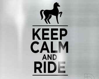 Keep calm and ride - vinyl cutting