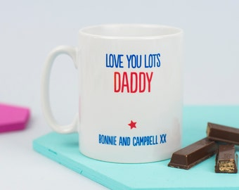 Personalised 'Love You Lots Daddy' Mug