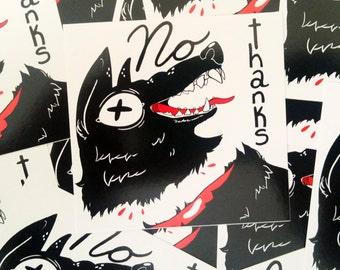 """Polite Dog - No Thanks Vinyl 2.75x2.75"""" sticker"""
