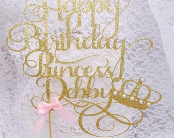 Happy Birthday Cake Topper - Personalized - Princess - Party Decorations - Crown - Jewels - Glitter - Gold and Pink - Tiara Cake Topper