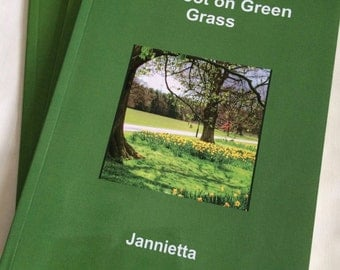 Poetry Book, 'Barefoot on Green Grass' by Jannietta