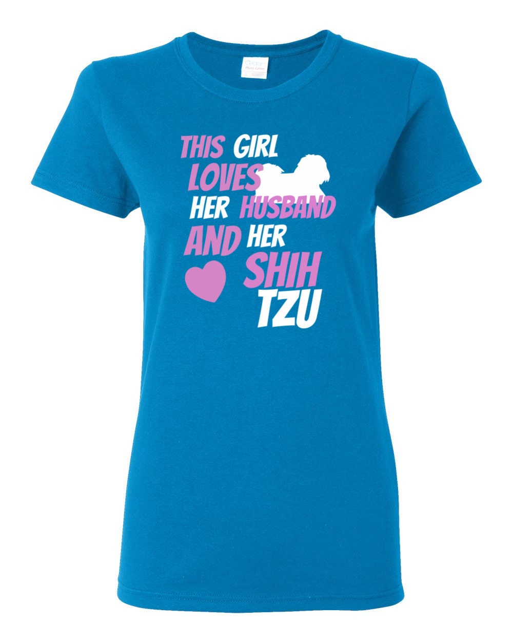 Shih Tzu T-shirt - This Girl Loves Her Husband And Her Shih Tzu - Only Shih Tzus Womens T-shirt