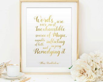 Harry Potter Print. Words are our most source. Albus Dumbledore Quote Gold Print. Inspirational Art Print. Harry Potter Wall Decor.
