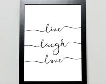Live, Laugh, Love, Black and White, Nursery Art, Wall Art, Poster, Print, Home Decor, Calligraphy, Typography, Inspirational Quote, Script