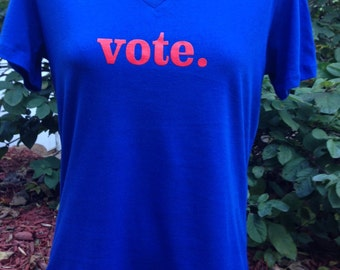 vote. women's v-neck 100% cotton Bella t-shirt. Wear your right to vote!