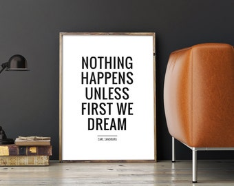 Inspirational Quote Printable Art 'Nothing happens unless first we dream'', Typography Wall Art, Instant Download Printable PDF or JPG File
