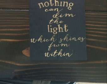 Maya Angelou Quote Wooden Sign