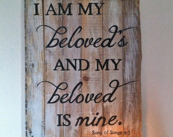 I am my beloveds and my beloved is mine