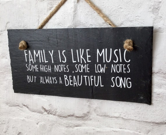 Family Quote Sign. Family Like Music. Family By
