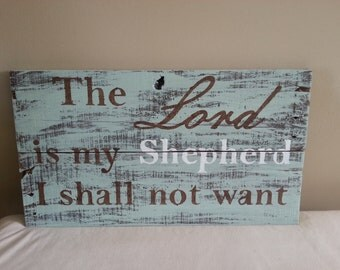 The Lord is My Shepherd- Psalm 23