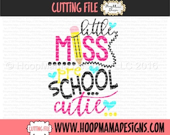 Little Miss Preschool Cutie SVG DFX EPS and png Files for Cutting Machines Cameo or Cricut Kindergarten Back to School First Day Of School