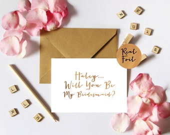 """Custom """"Will You Be My Bridesmaid"""" Real Foil Card"""