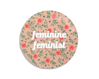 Feminine Feminist Pin- popular girl power flair