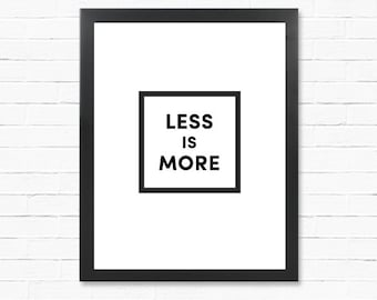 Minimalist Poster - Less Is More - Minimalism -  Digital Print - Downloadable Poster - ART POSTER download