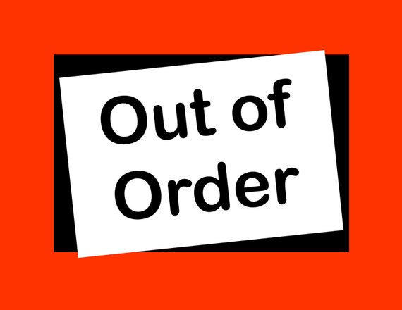 Geeky image pertaining to out of order sign printable