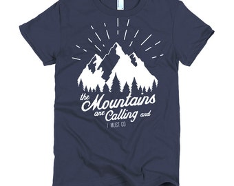 The Mountains Are Calling Women's T-Shirt | American Apparel Navy Top | Travel Inspired T-shirt