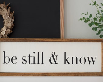 """8""""x24"""" Be Still & Know 
