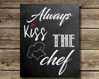 8x10 - Always Kiss the Chef - chalkboard - white font and red heart - Kitchen - INSTANT DIGITAL DOWNLOAD
