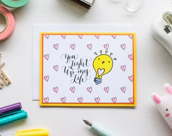 You Light Up My Life Card, Digitally Printed Greeting Card