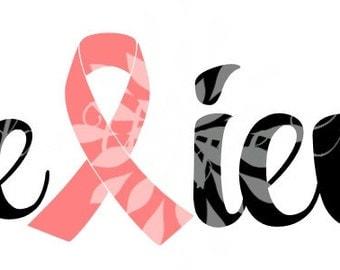 Believe Breast Cancer Awareness SVG File