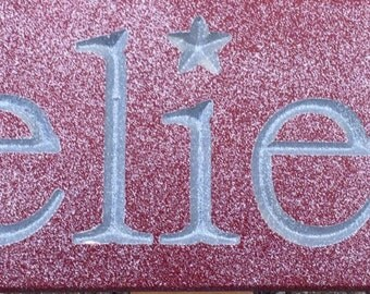 Believe Wood Carved Sign