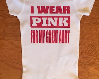Support Breast Cancer. Breast Cancer. Breast Cancer Bodysuit. I Wear Pink For My Great Aunt. I Wear Pink for My Mom.