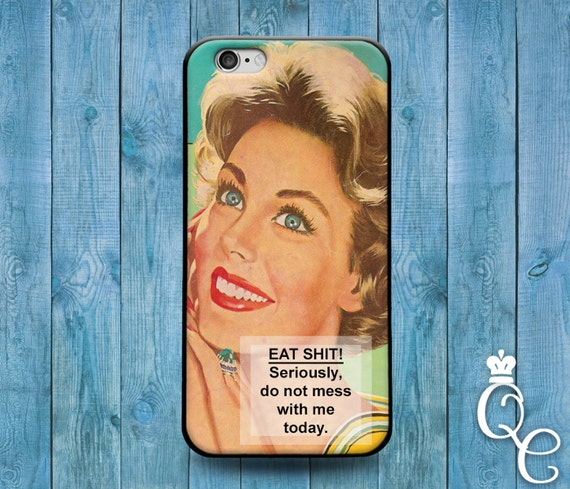 iPhone 4 4s 5 5s 5c SE 6 6s 7 plus + iPod Touch 4th 5th 6th Generation Cute 1950's Quote Phone Case Funny Girl Friend Woman Attitude Cover