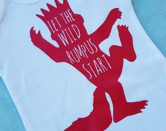 Let the Wild Rumpus Start onesie, Where the Wild Things Are,  Wild Things baby, shower gift, Rumpus onesie, wild things toddler