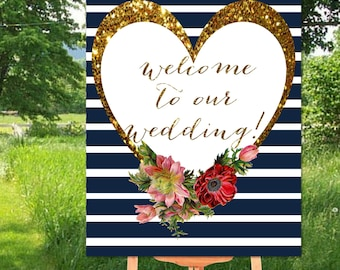 Welcome To Our Wedding Sign Printable, Printable Wedding Sign, Wedding Printable, Gold & Navy Welcome To Wedding Sign Printable