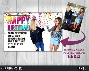 BFF Happy Birthday Card - Best Friend Happy Birthday Greeting Card - Photoshopped with your photo