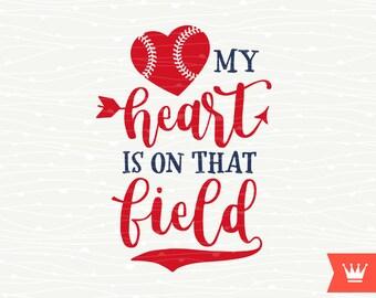 Baseball SVG My Heart Is On That Field Cricut SVG Cutting File - Baseball Mom T-Shirt Heart Cut File for Cricut Explore, Silhouette Cameo
