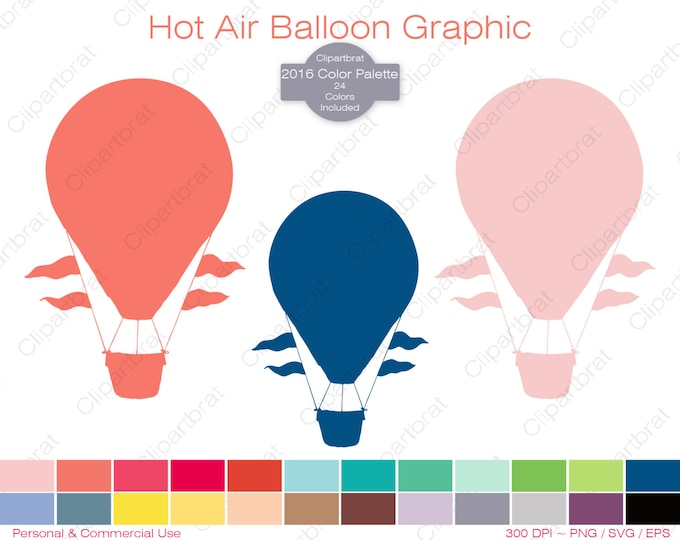 HOT AIR BALLOON Clipart Commercial Use Clipart Air Ship Graphic 2016 Color Palette 24 Colors Hot Air Balloon Digital Sticker Png Eps Svg