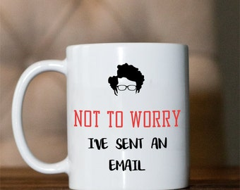 Coffee mug- IT Crowd- Moss Quote- I've sent an email
