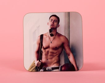 Channing Tatum topless coaster - Funny coaster 2S007A