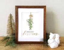 Mistletoe Christmas Decoration Art Print - Merry Kissmas