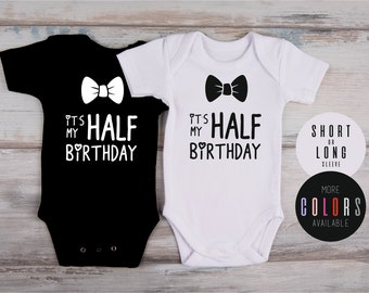 Half Birthday Boy Outfit, Its MY HALF BIRTHDAY Bodysuit, 6 Months Boy Outfit, 1/2 Birthday Photo Prop, Photo Shoot, More Colors Available