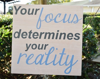 Star Wars Inspired Your Focus is Your Reality Sign. Solid Wood, Hand Painted 1-Sided Sign. Custom Made - Options Available!!