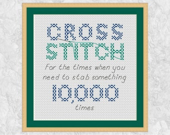 Funny cross stitch, funny quote, subversive humour cross stitch pattern, modern counted cross stitch saying pattern, printable PDF