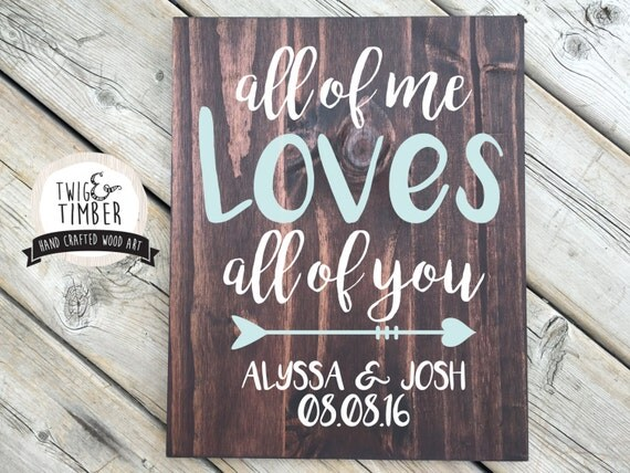 LYRIC ART - Wedding Gift - First Dance Song - All of me - John Legend - Wedding Song. Custom Color Options! 220 Combinations!