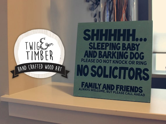 Sleeping Baby Barking Dog - NO SOLICITORS Sign - Great Gift for new Parents!