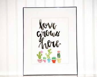 Love Grows Here Watercolor