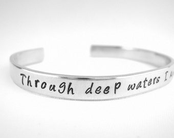 Christian bracelet Through Deep Waters I Am With You Isaiah 43:2 Bible Verse Scripture Cuff, Stamped Metal Bible Jewelry, God is Faithful