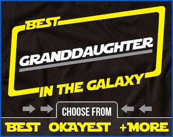 Granddaughter Shirt Best Granddaughter In The Galaxy Shirt Granddaughter Shirt Gift For Granddaughter